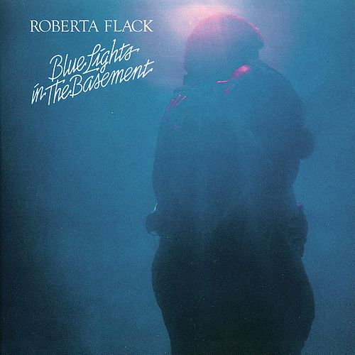 Blue Lights In The Basement de Roberta Flack