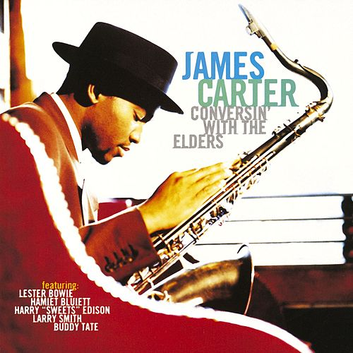 Conversin' With The Elders von James Carter