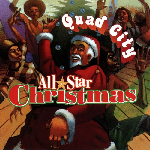All Star Christmas by Quad City DJ's