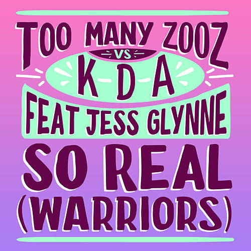 So Real (Warriors) by Too Many Zooz