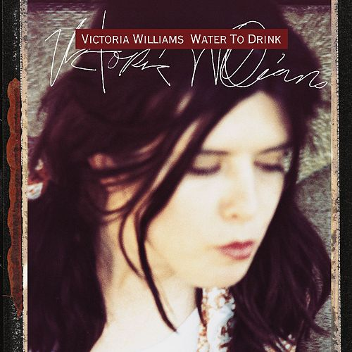 Water To Drink de Victoria Williams