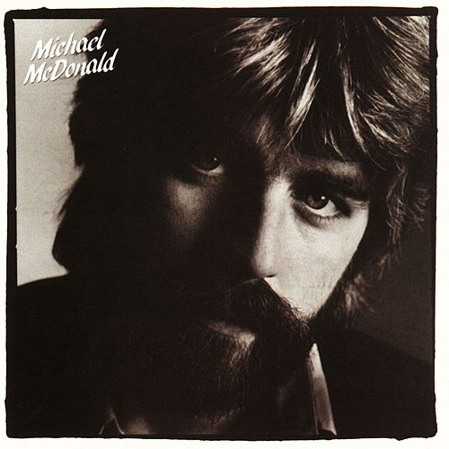 If That's What It Takes by Michael McDonald