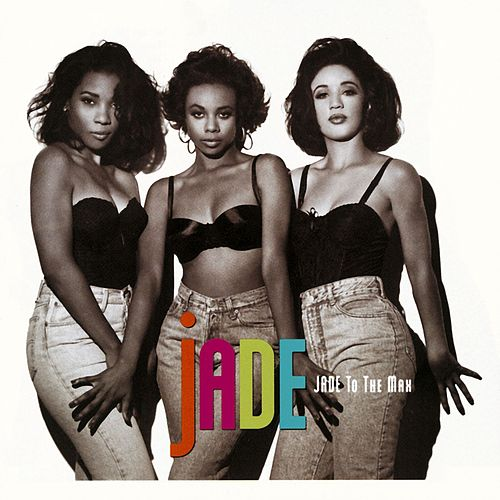 Jade To The Max de Jade (R&B)