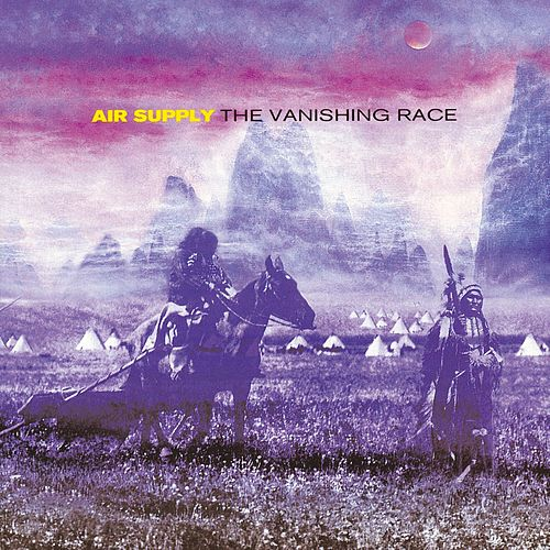 The Vanishing Race de Air Supply