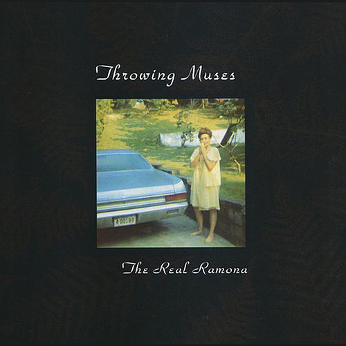 The Real Ramona by Throwing Muses