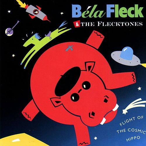 Flight Of The Cosmic Hippo by Béla Fleck