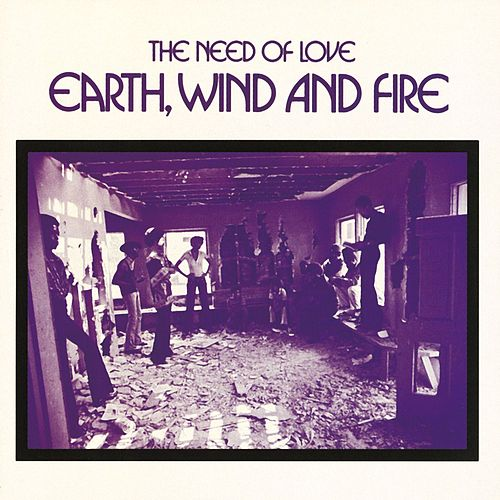 The Need Of Love de Earth, Wind & Fire
