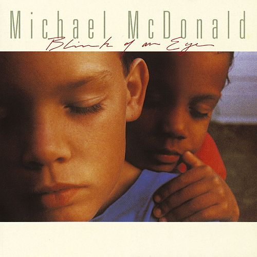 Blink Of An Eye de Michael McDonald