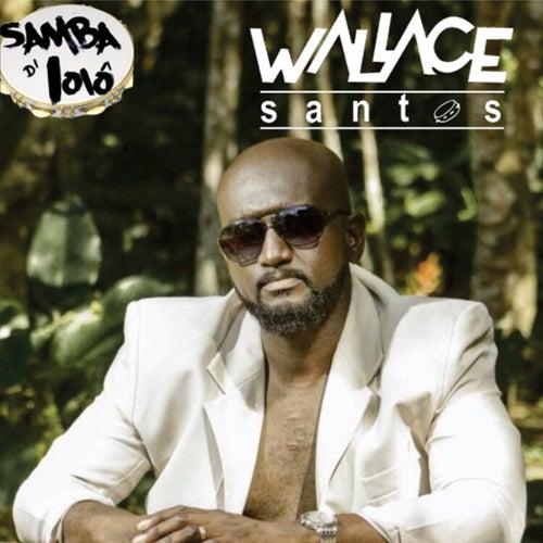 Samba D'Ioiô de Wallace Santos