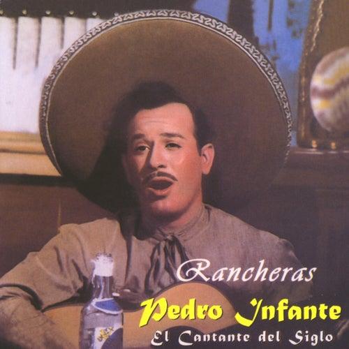 El cantante del siglo / Rancheras van Pedro Infante