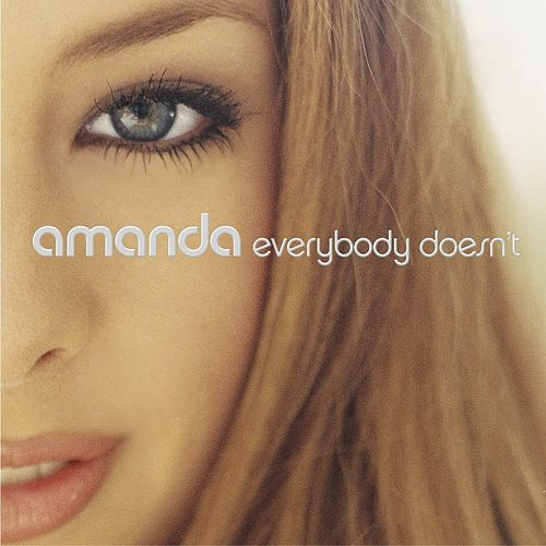 Everybody Doesn't by Amanda