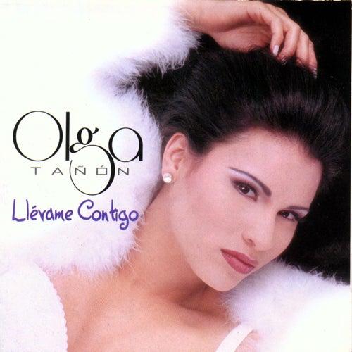 Llevame Contigo de Olga Tañón