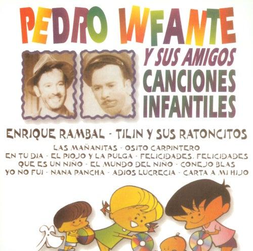 Canciones Infantiles von Pedro Infantes y sus Amigos