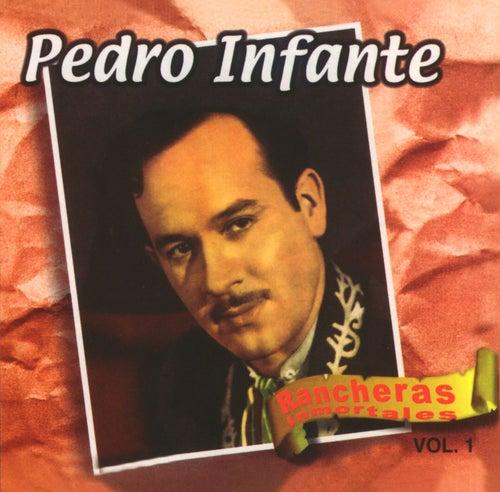 Rancheras Inmortales Vol. 1 van Pedro Infante