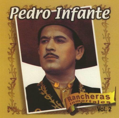 Rancheras Inmortales Vol. 2 van Pedro Infante