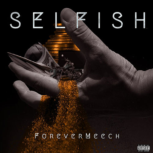 Selfish de Forever Meech