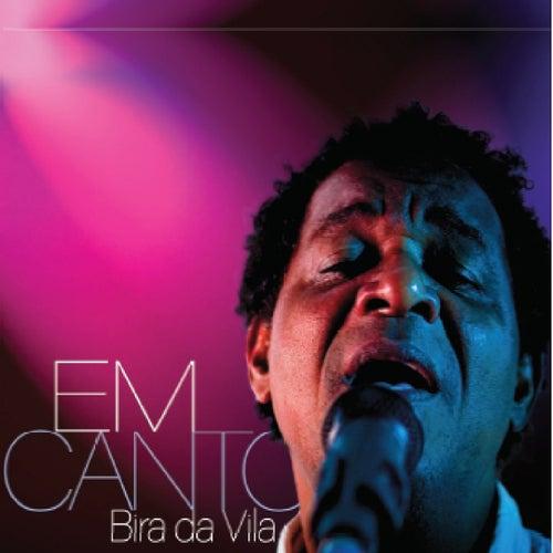 Em Canto by Bira da Vila