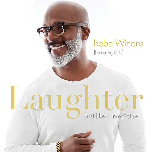 Laughter Just Like A Medicine (Radio Verison) by BeBe Winans