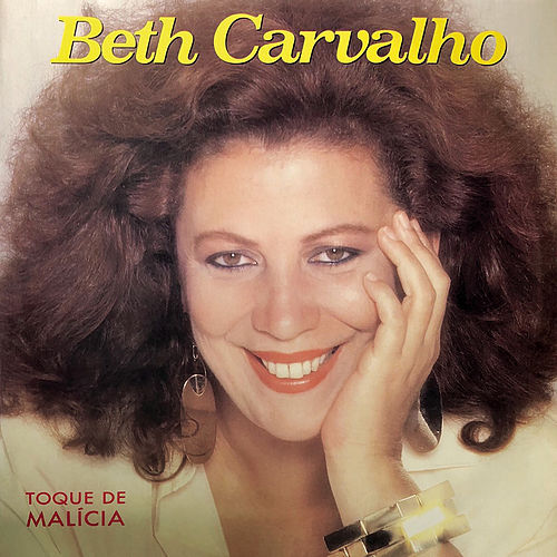 Toque de Malícia de Beth Carvalho