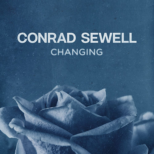 Changing von Conrad Sewell