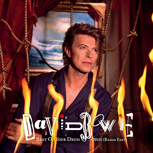 Beat Of Your Drum (2018, Radio Edit) de David Bowie