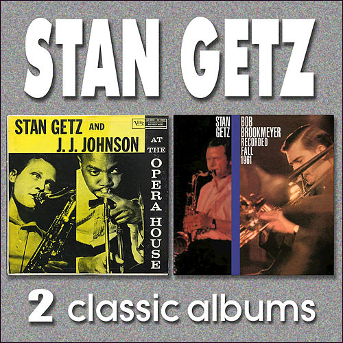 Stan Getz and J.J.Johnson at the Opera House by Stan Getz