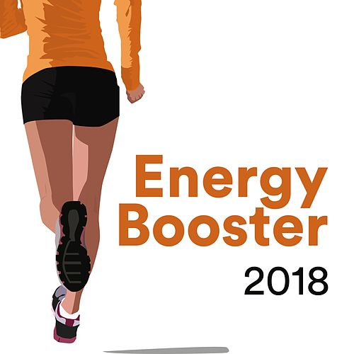 Energy Booster 2018: Running Playlist Fast, Workout Music Top Hits Remix de Extreme Music Workout