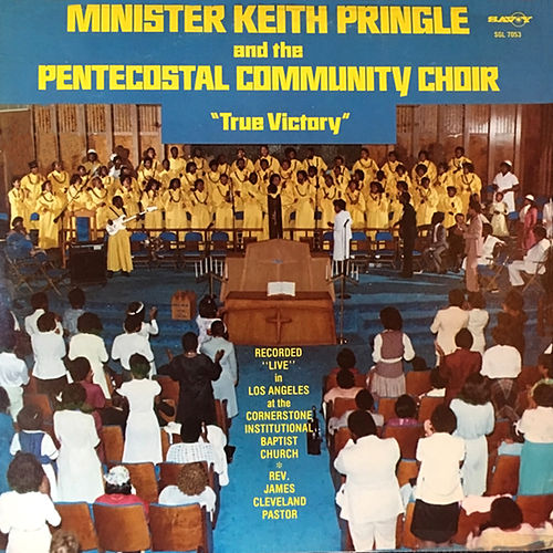 True Victory von Minister Keith Pringle and The Pentecostal Community Choir