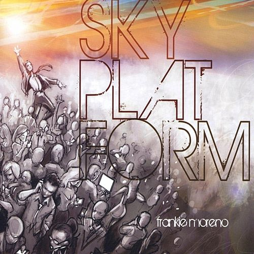 Sky Platform de Frankie Moreno