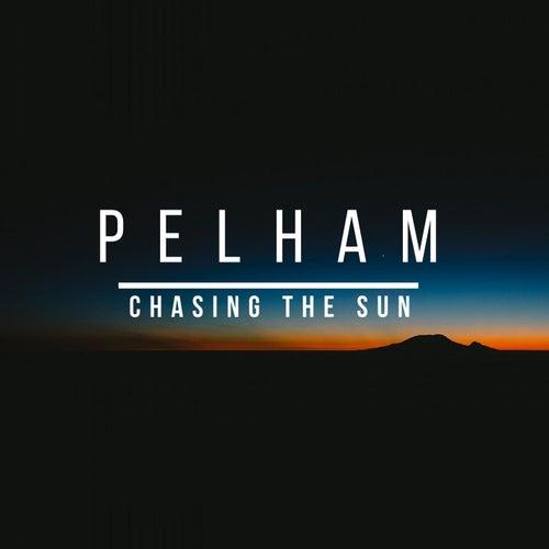 Chasing the Sun by Pelham