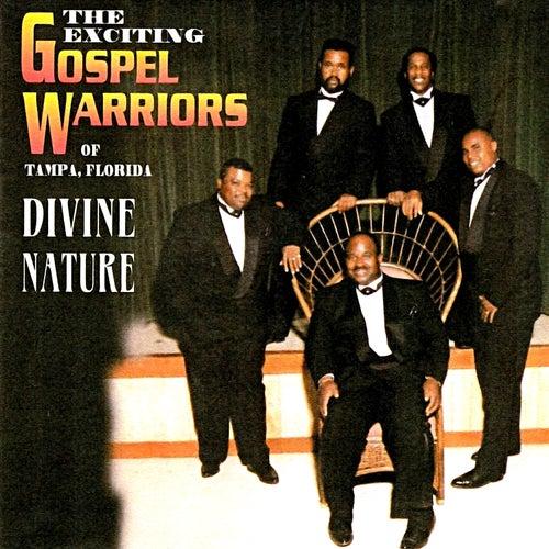 Divine Nature von The Exciting Gospel Warriors