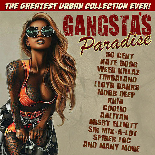 Gangsta's Paradise - The Greatest Urban Collection Ever de Various Artists