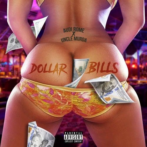 Dollar Bills (Remix) von Audi Rome