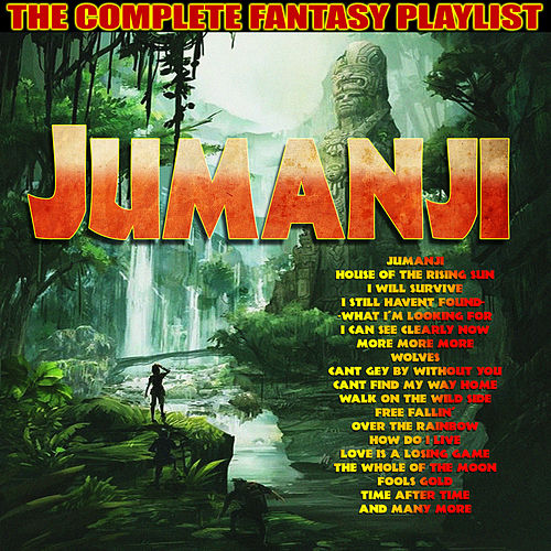 Jumanji - The Complete Fantasy Playlist by Various Artists