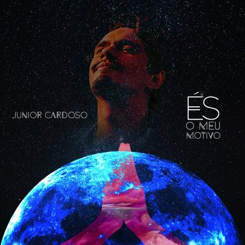 És o Meu Motivo de Junior Cardoso