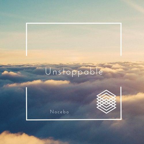 Unstoppable von Nocebo