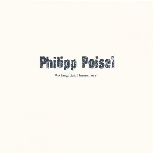 Wo fängt dein Himmel an? de Philipp Poisel