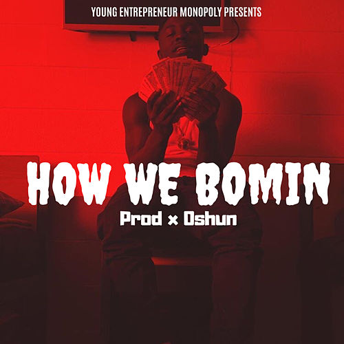 How We Boming by Ye Flava