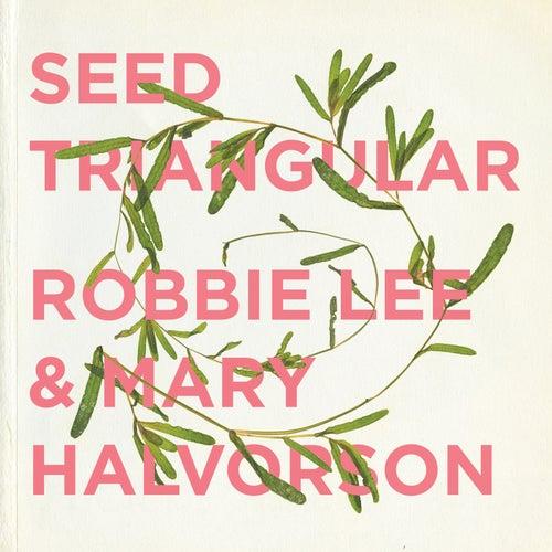 Seed Triangular by Robbie Lee