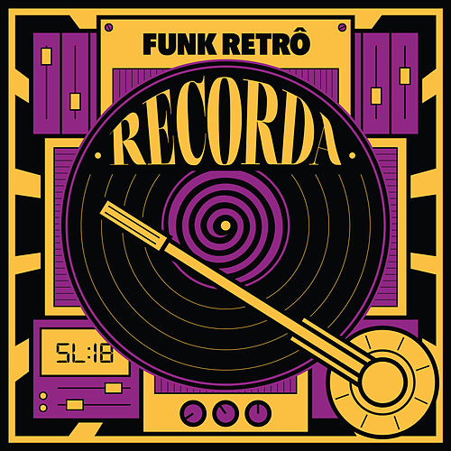 Recorda Funk Retrô de Various Artists