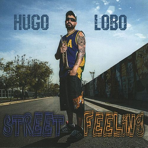 Street Feeling by Hugo Lobo
