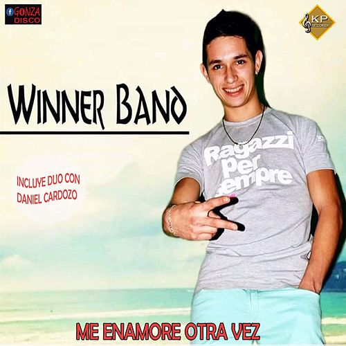 Me Enamore Otra Vez de Winner Band