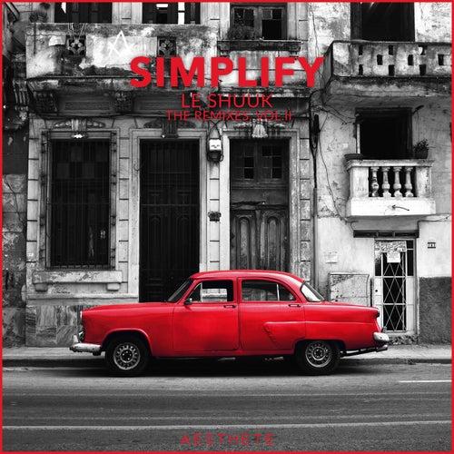 Simplify (The Remixes, Vol. 2) by le Shuuk