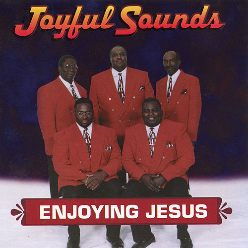 Enjoying Jesus by Joyful Sounds