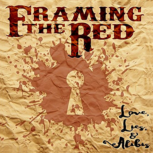 Love, Lies & Alibis by Framing the Red