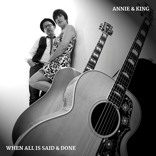 When All Is Said and Done by Annie