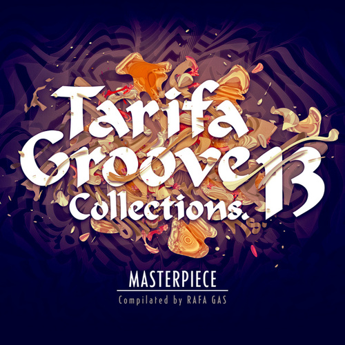Tarifa Groove Collections 13 (Masterpiece) de Various Artists