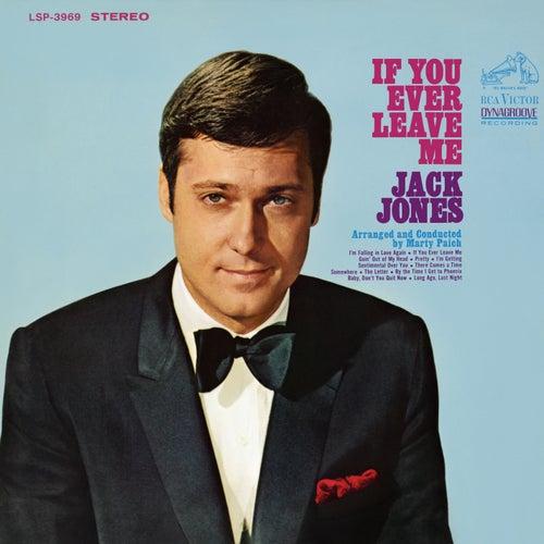 If You Ever Leave Me von Jack Jones