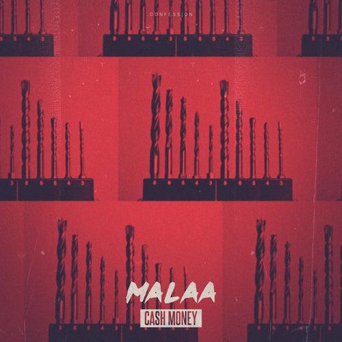 Cash Money by Malaa
