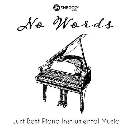 No Words: Just Best Piano Instrumental Music de Various Artists